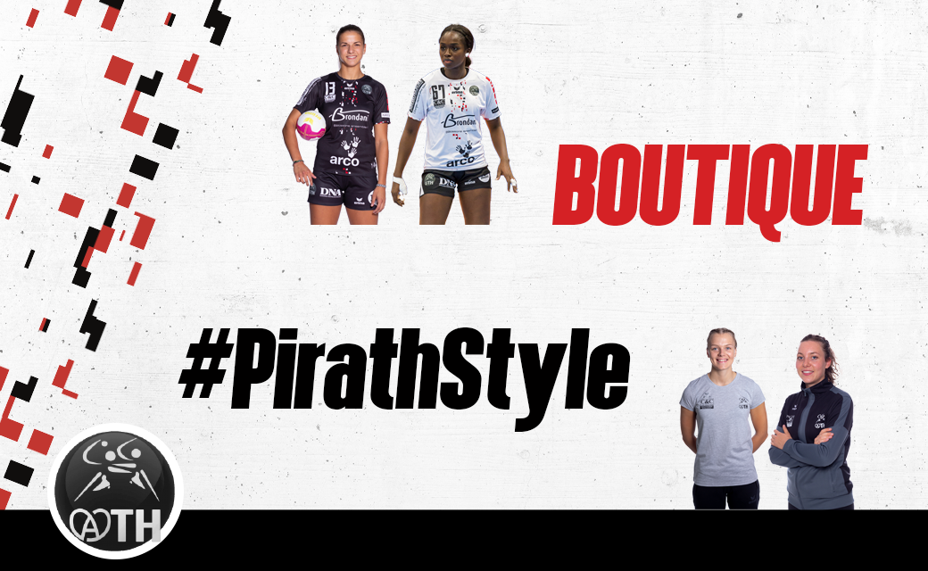 BOUTIQUE ATH HANDBALL #PIRATHSTYLE