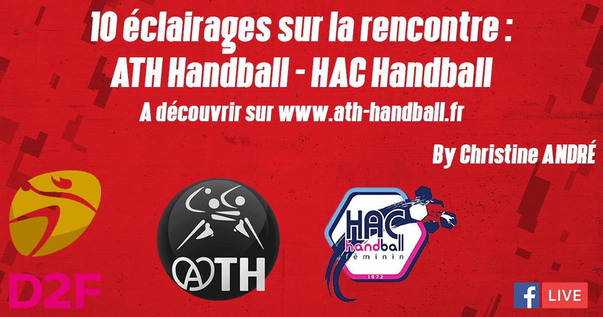 10 ÉCLAIRAGES : ATH HANDBALL – HAC HANDBALL