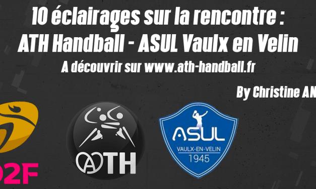 10 ÉCLAIRAGES : ATH HANDBALL – ASUL Vaulx en Velin